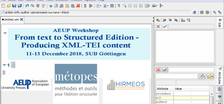 AEUP Workshop:  From Text to structured Edition – Producing XML-TEI Content