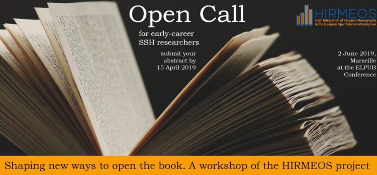 Shaping new ways to open the book. A workshop of the HIRMEOS project, 2 June 2019, Marseille